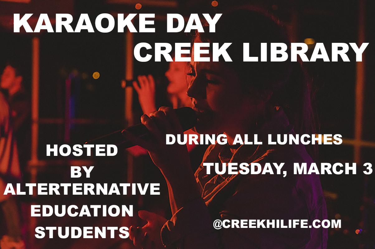 Karaoke Day in CREEK Library March 3