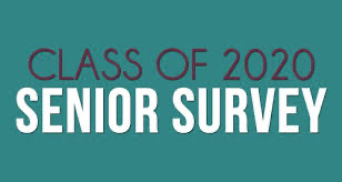Class of 2020 senior survey - MANDATORY!