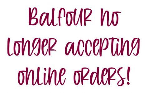 Balfour no longer taking online orders!